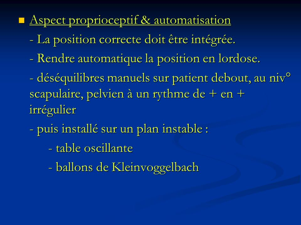 Aspect proprioceptif & automatisation