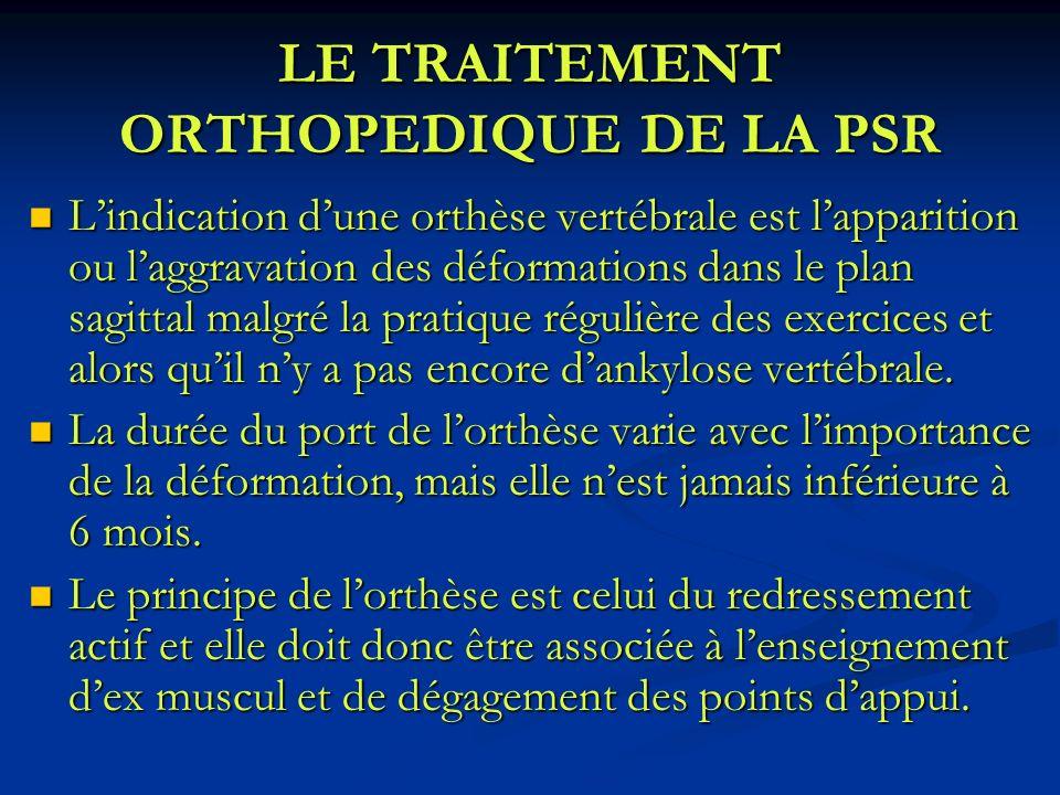 LE TRAITEMENT ORTHOPEDIQUE DE LA PSR