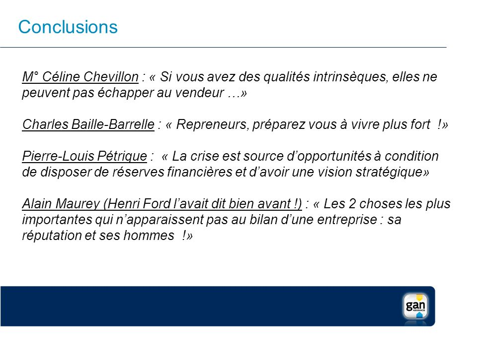 Conclusions M° Céline Chevillon : « Si vous avez des qualités intrinsèques, elles ne peuvent pas échapper au vendeur …»