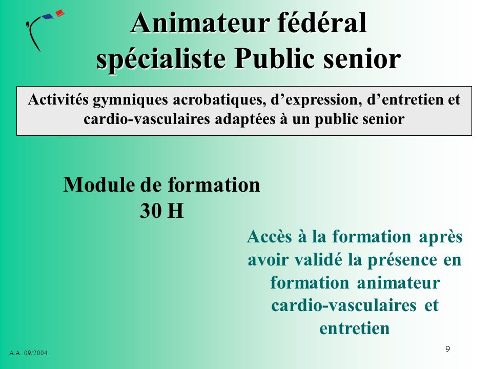 Animateur fédéral spécialiste Public senior