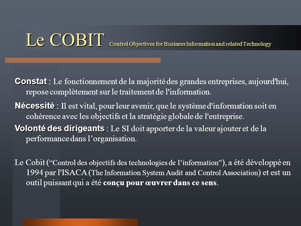Le COBIT Control Objectives for Business Information and related Technology