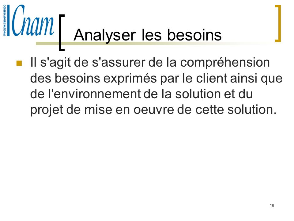 Analyser les besoins