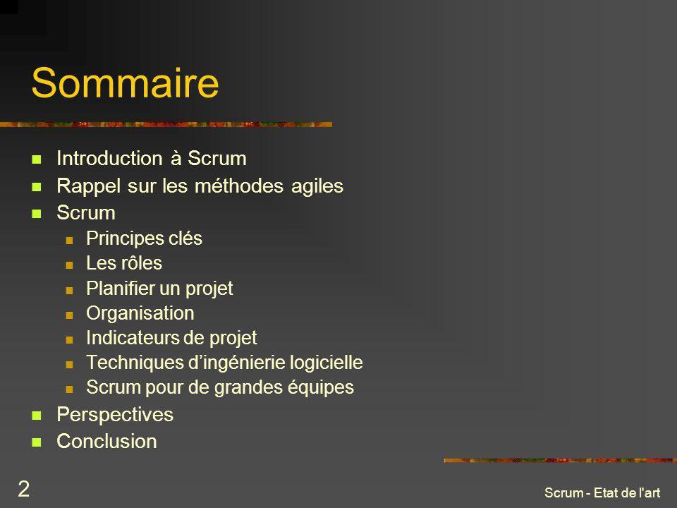 Sommaire Introduction à Scrum Rappel sur les méthodes agiles Scrum