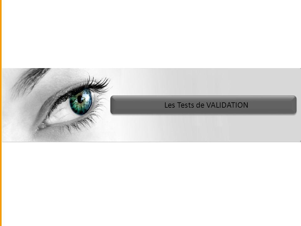Les Tests de VALIDATION
