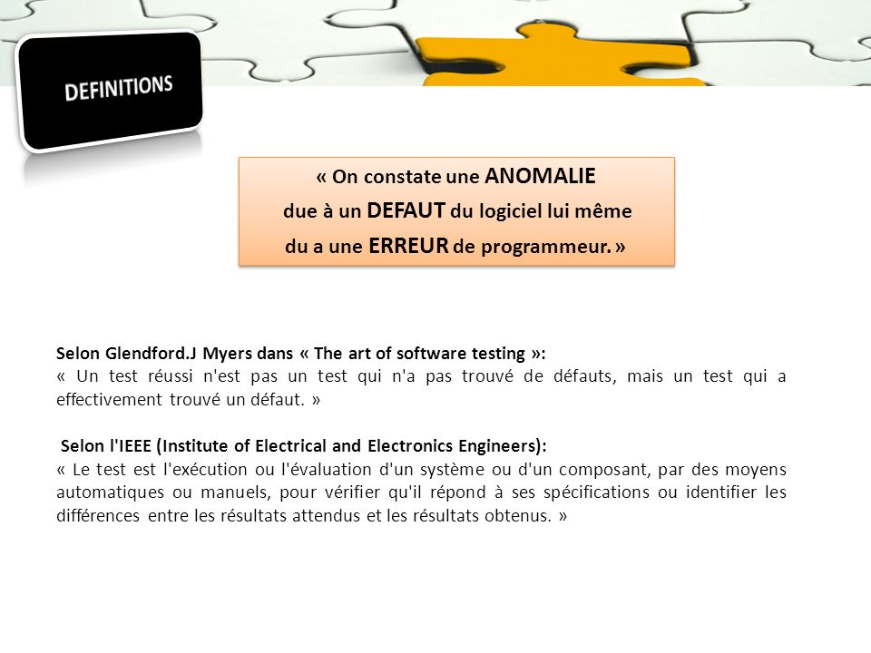 DEFINITIONS « On constate une ANOMALIE