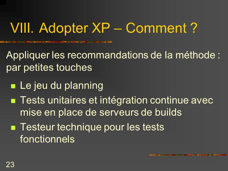 VIII. Adopter XP – Comment