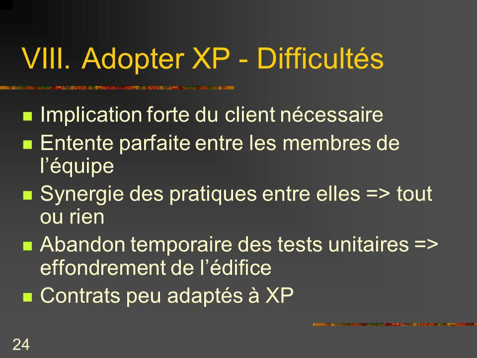 VIII. Adopter XP - Difficultés