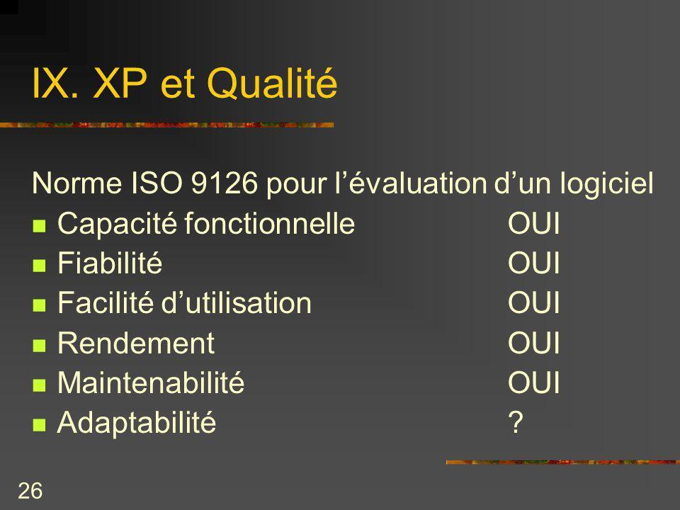 IX. XP et Qualité Norme ISO 9126 pour l'évaluation d'un logiciel