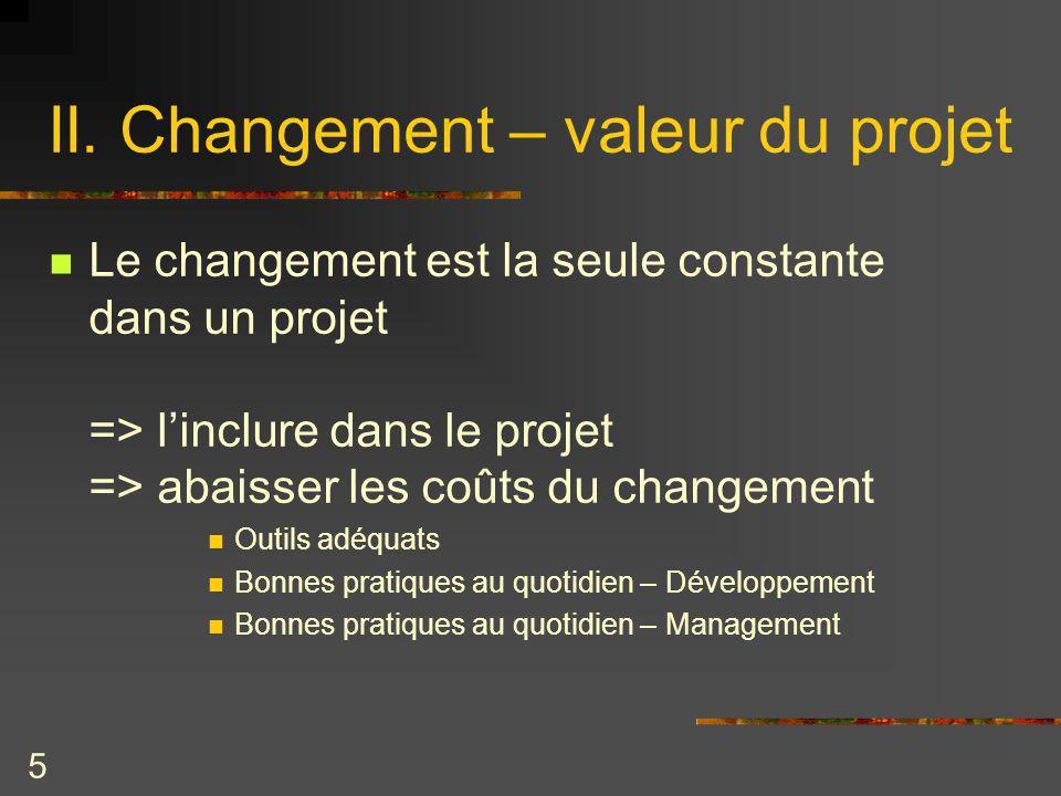 II. Changement – valeur du projet
