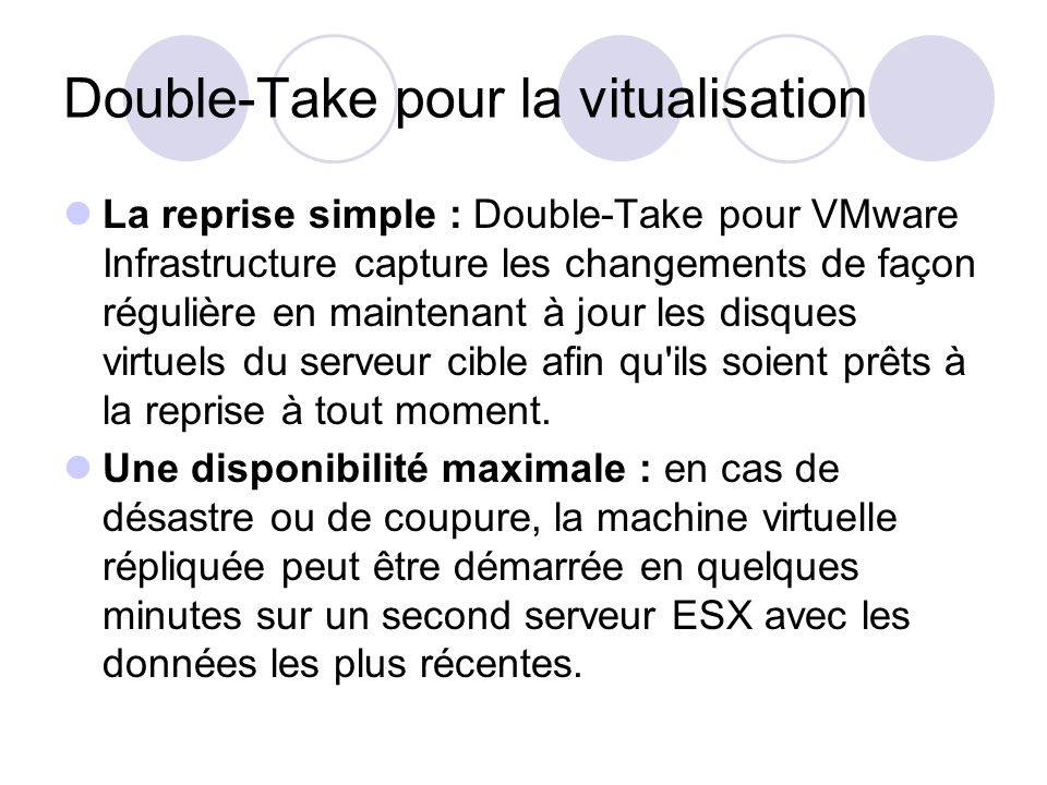 Double-Take pour la vitualisation