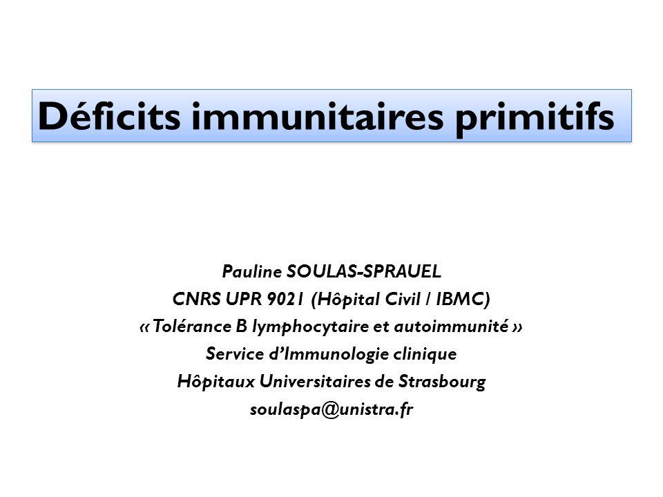 Déficits immunitaires primitifs