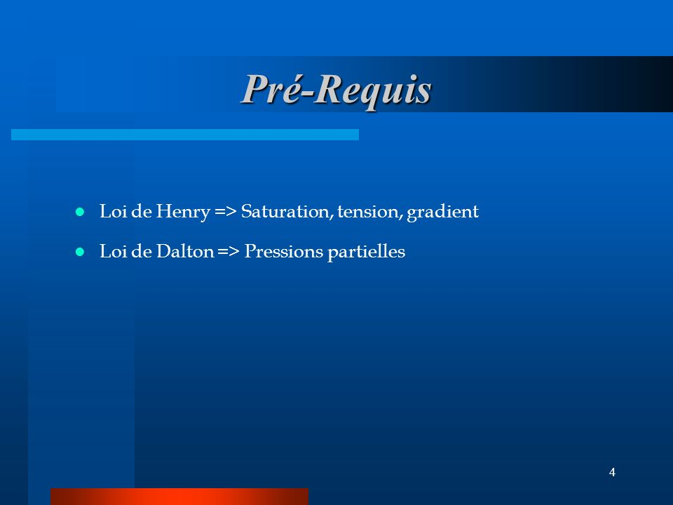 Pré-Requis Loi de Henry => Saturation, tension, gradient