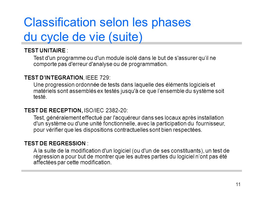 Classification selon les phases du cycle de vie (suite)