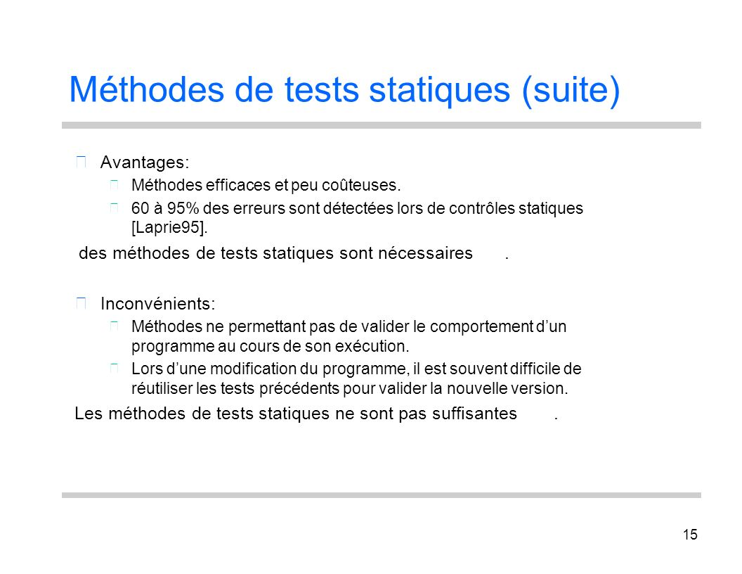 Méthodes de tests statiques (suite)