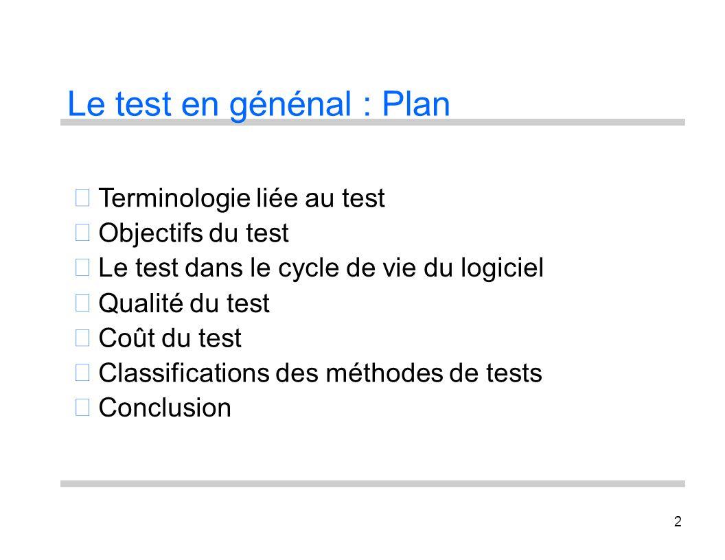 Le test en génénal : Plan
