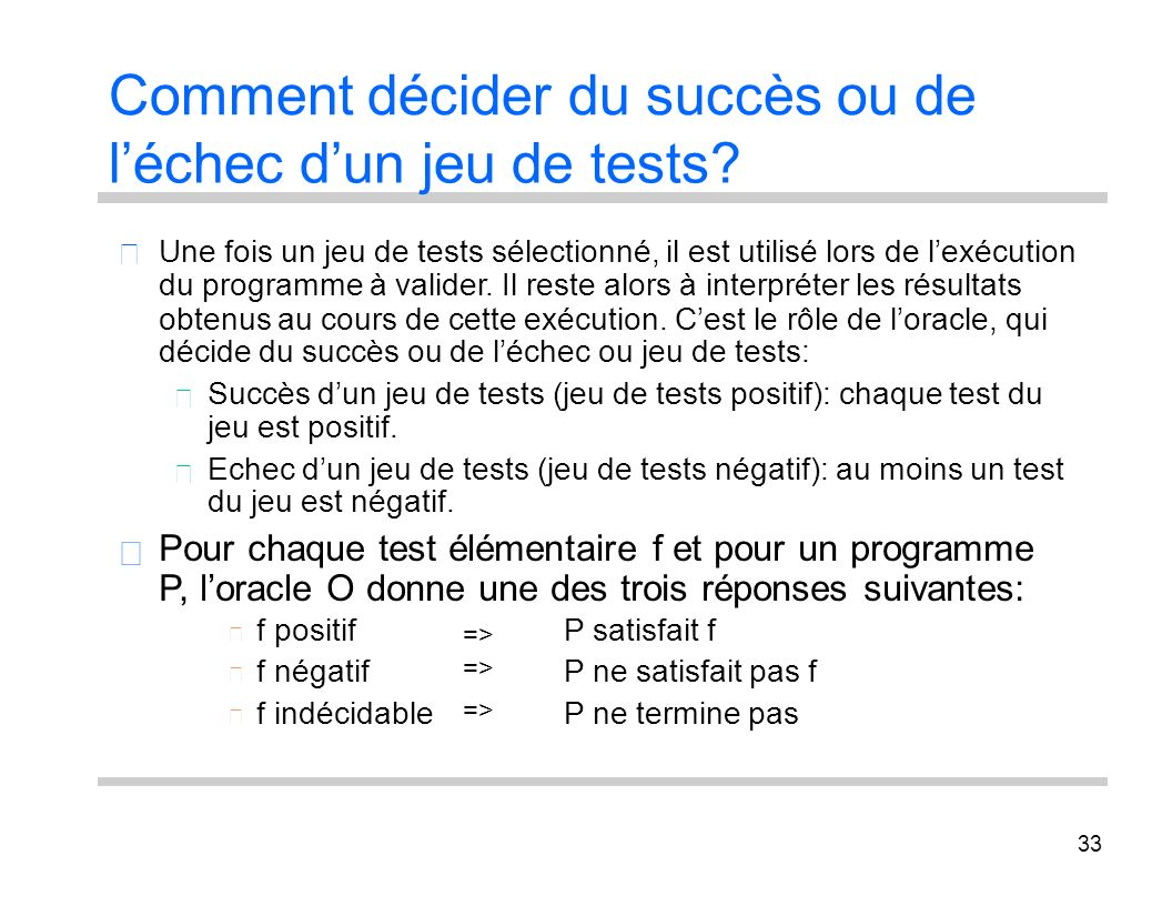Comment décider du succès ou de l'échec d'un jeu de tests