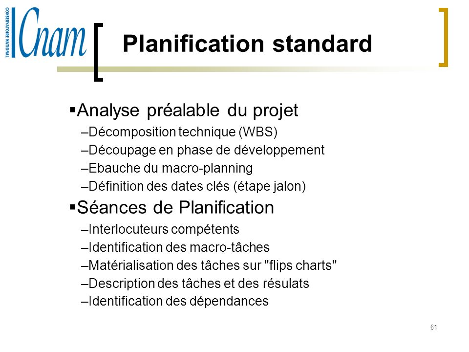 Planification standard