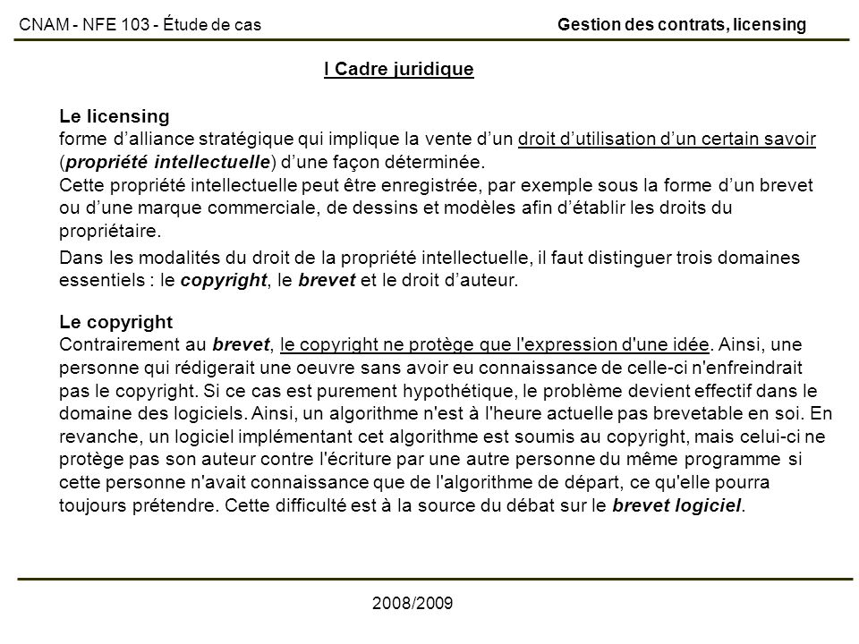 I Cadre juridique Le licensing