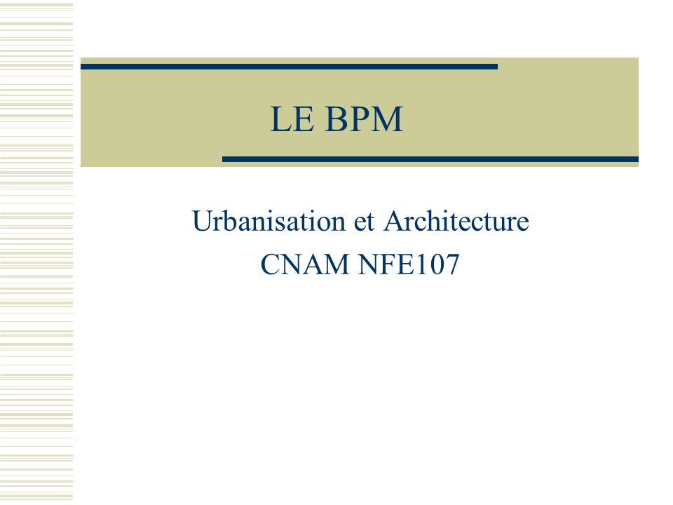 Urbanisation et Architecture CNAM NFE107