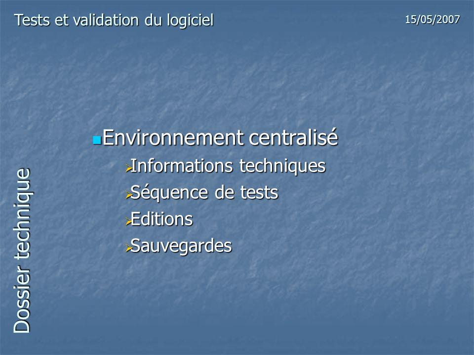 Environnement centralisé