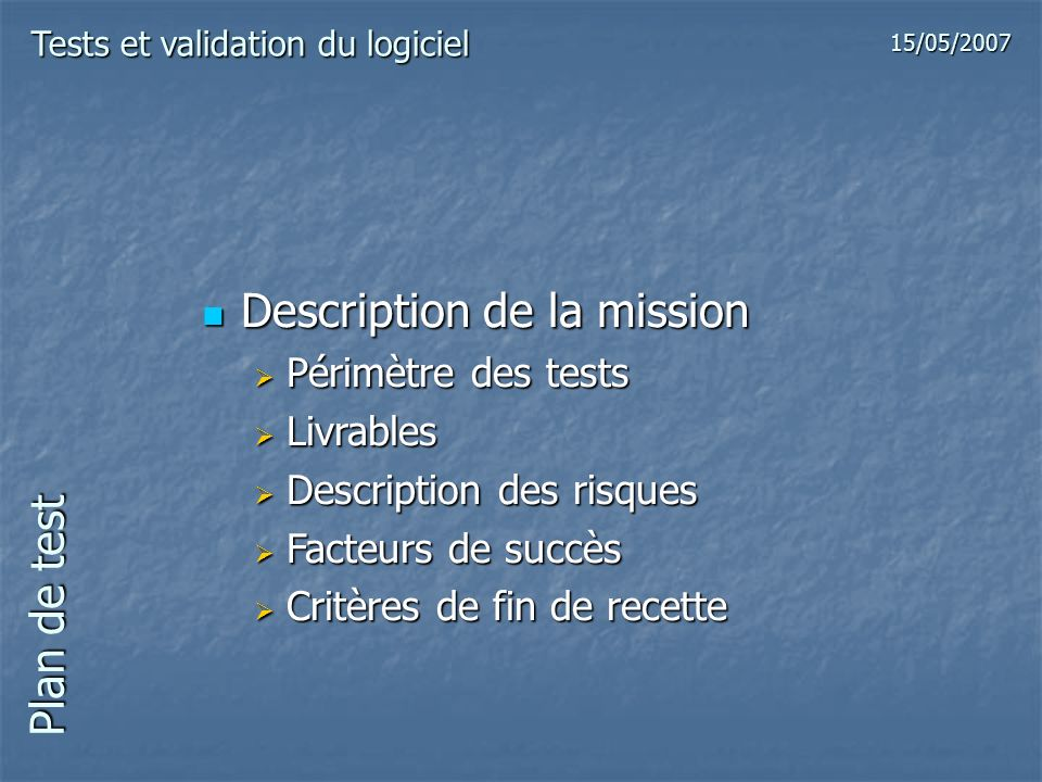 Description de la mission