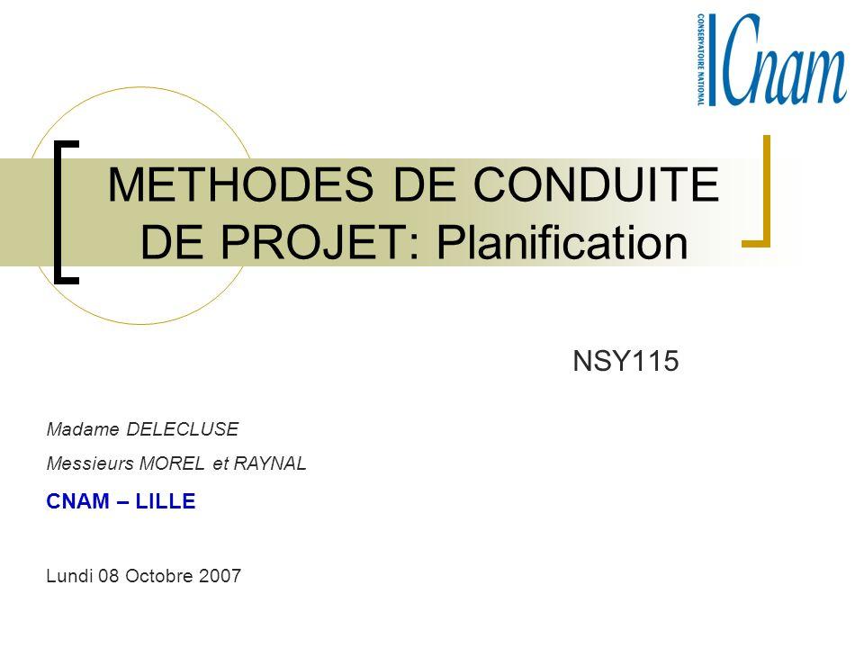 METHODES DE CONDUITE DE PROJET: Planification