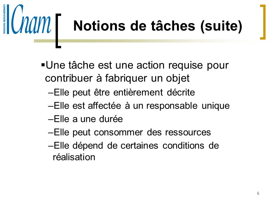 Notions de tâches (suite)