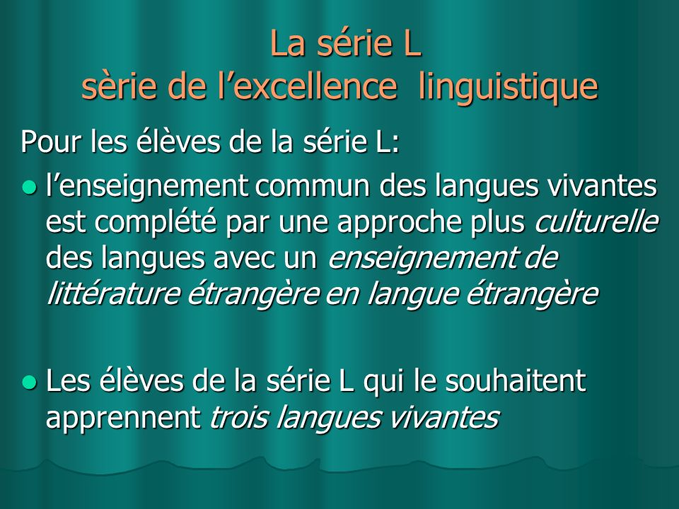 La série L sèrie de l'excellence linguistique