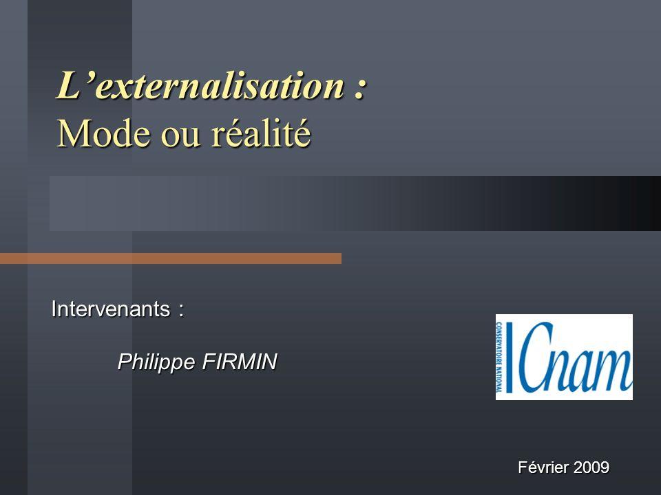 L'externalisation : Mode ou réalité