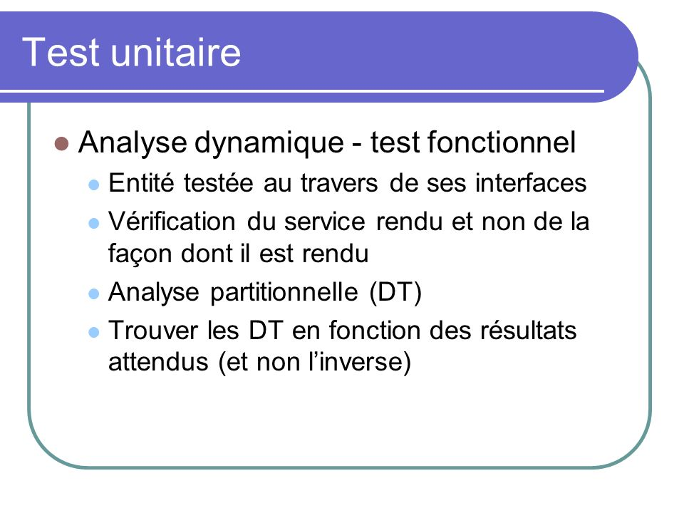 Test unitaire Analyse dynamique - test fonctionnel