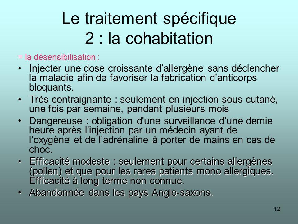 Le traitement spécifique 2 : la cohabitation