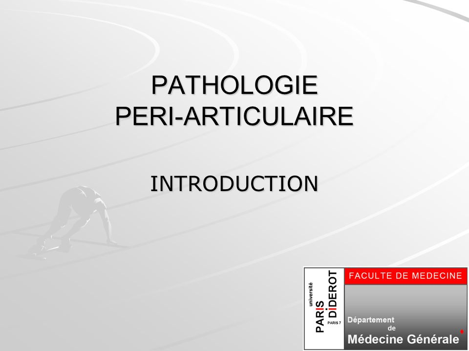 PATHOLOGIE PERI-ARTICULAIRE