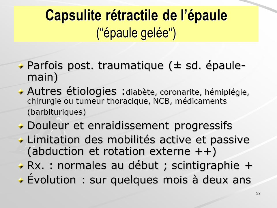 Capsulite rétractile de l'épaule ( épaule gelée )