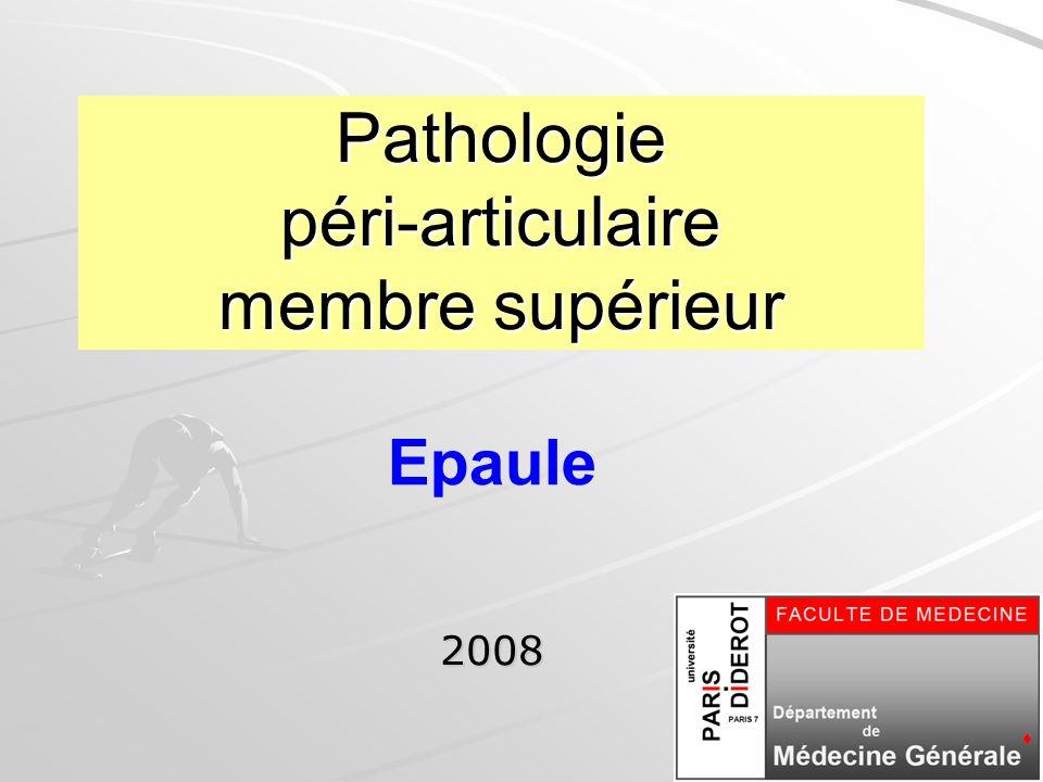 Pathologie péri-articulaire membre supérieur