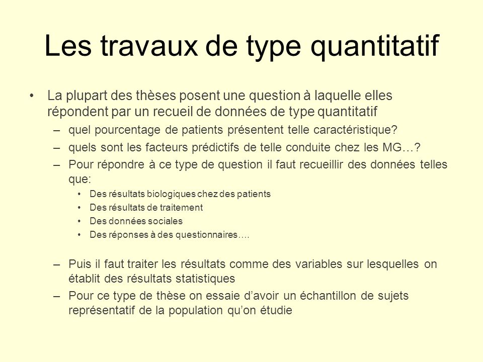 Les travaux de type quantitatif