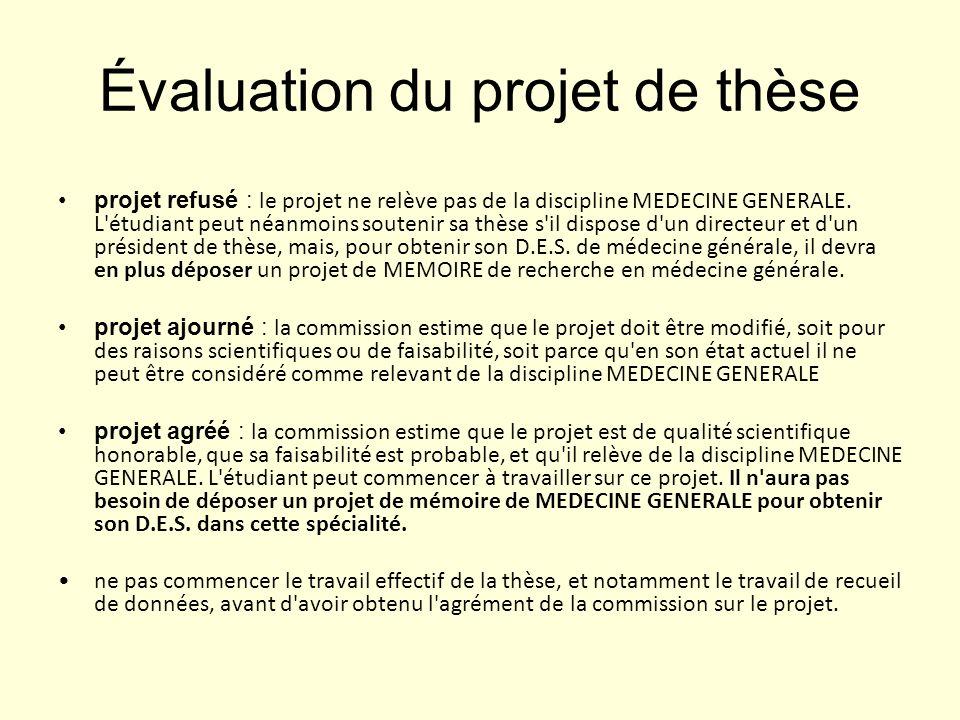 Évaluation du projet de thèse