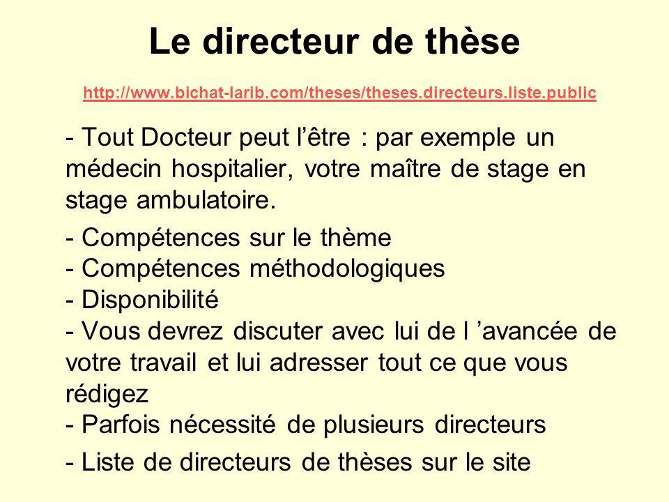 Le directeur de thèse http://www. bichat-larib. com/theses/theses