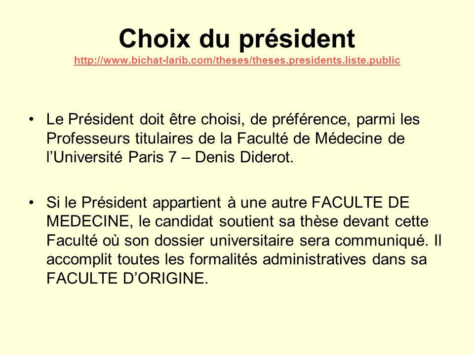 Choix du président http://www. bichat-larib. com/theses/theses