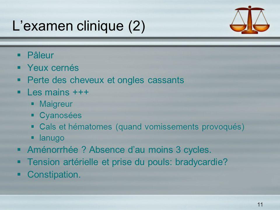 L'examen clinique (2) Pâleur Yeux cernés