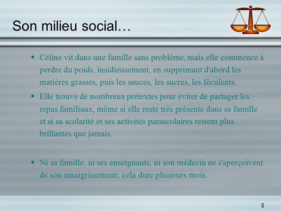 Son milieu social…