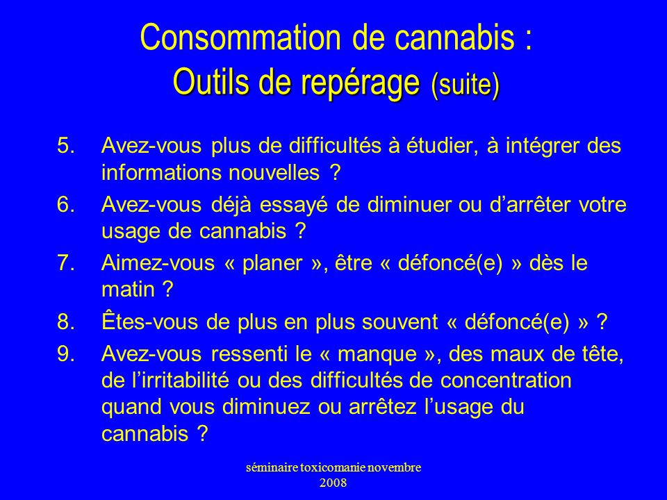 Consommation de cannabis : Outils de repérage (suite)