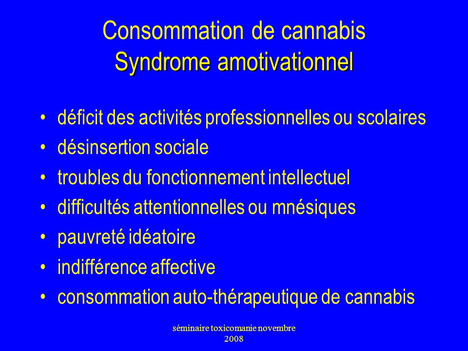 Consommation de cannabis Syndrome amotivationnel