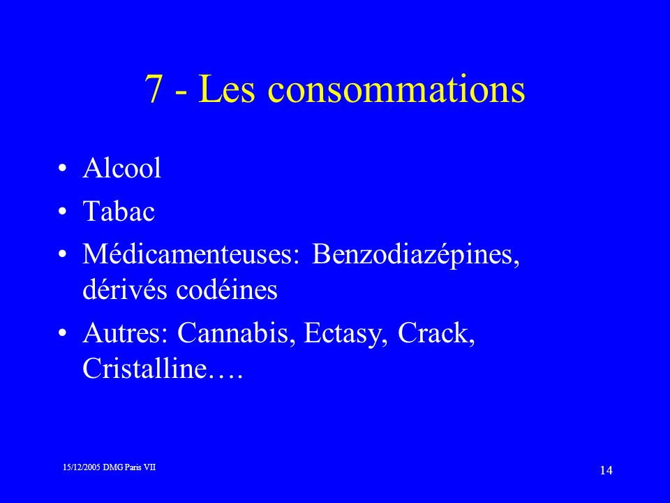 7 - Les consommations Alcool Tabac