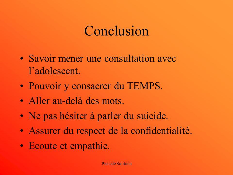 Conclusion Savoir mener une consultation avec l'adolescent.