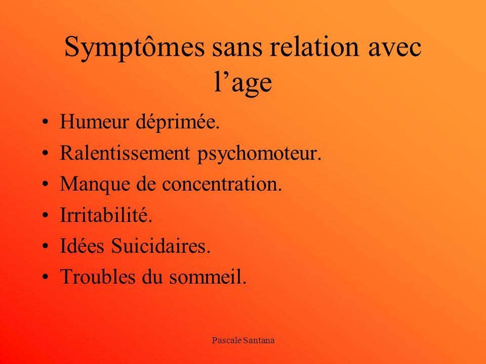 Symptômes sans relation avec l'age