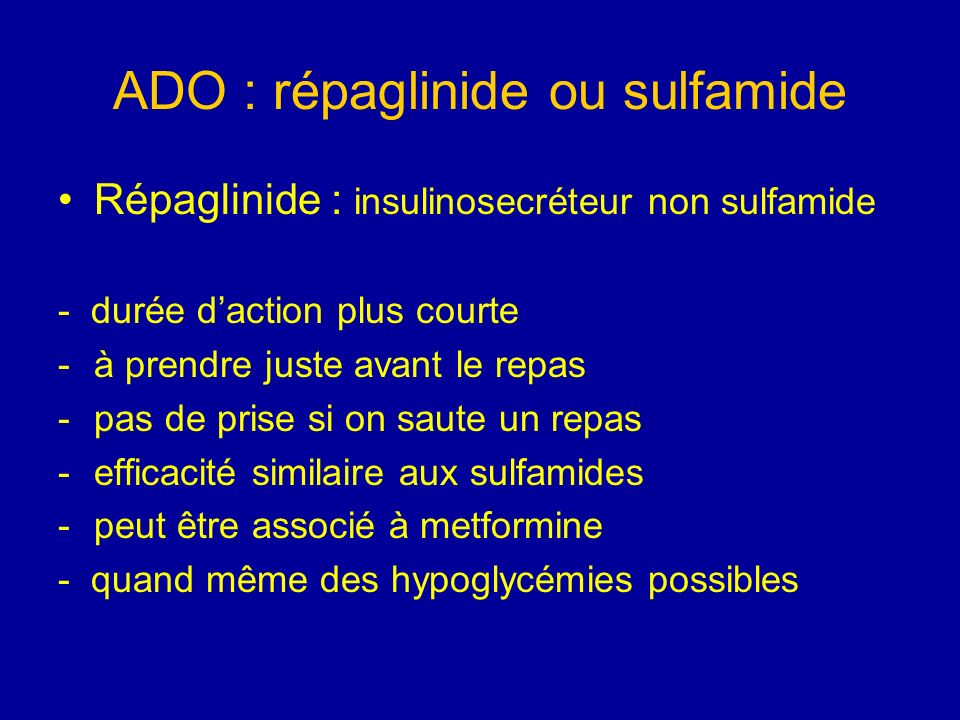 ADO : répaglinide ou sulfamide