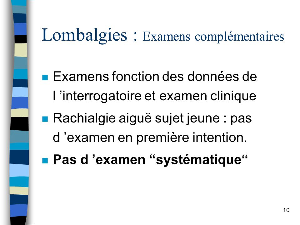 Lombalgies : Examens complémentaires