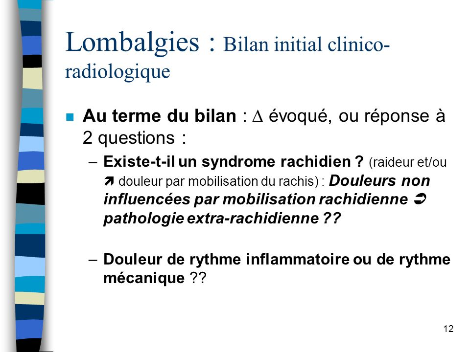 Lombalgies : Bilan initial clinico-radiologique