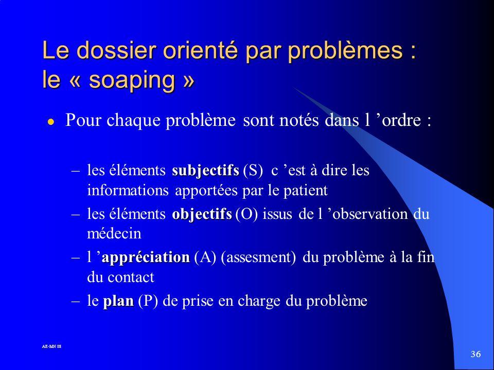 Le dossier orienté par problèmes : le « soaping »