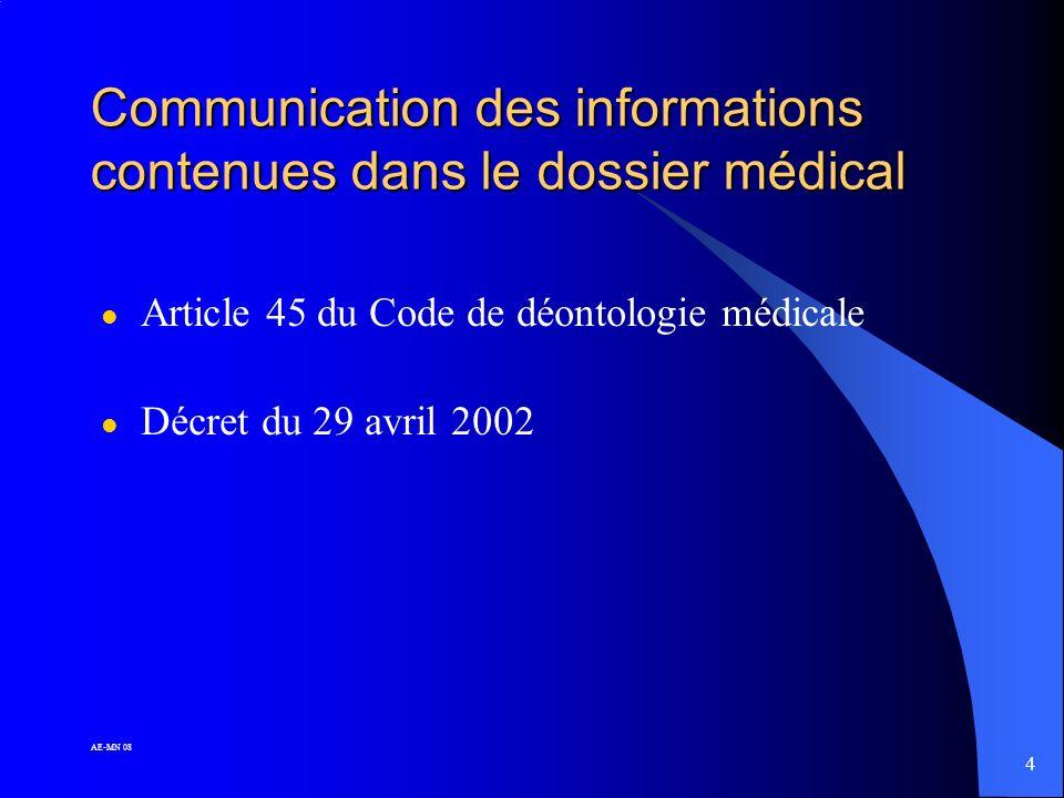 Communication des informations contenues dans le dossier médical